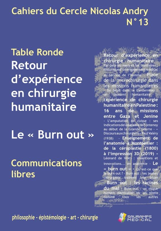 CAHIERS DU CERCLE N. ANDRY N 13 - RETOUR D EXPERIENCE EN CHIRURGIE HUMANITAIRE - LE  BUR OUT