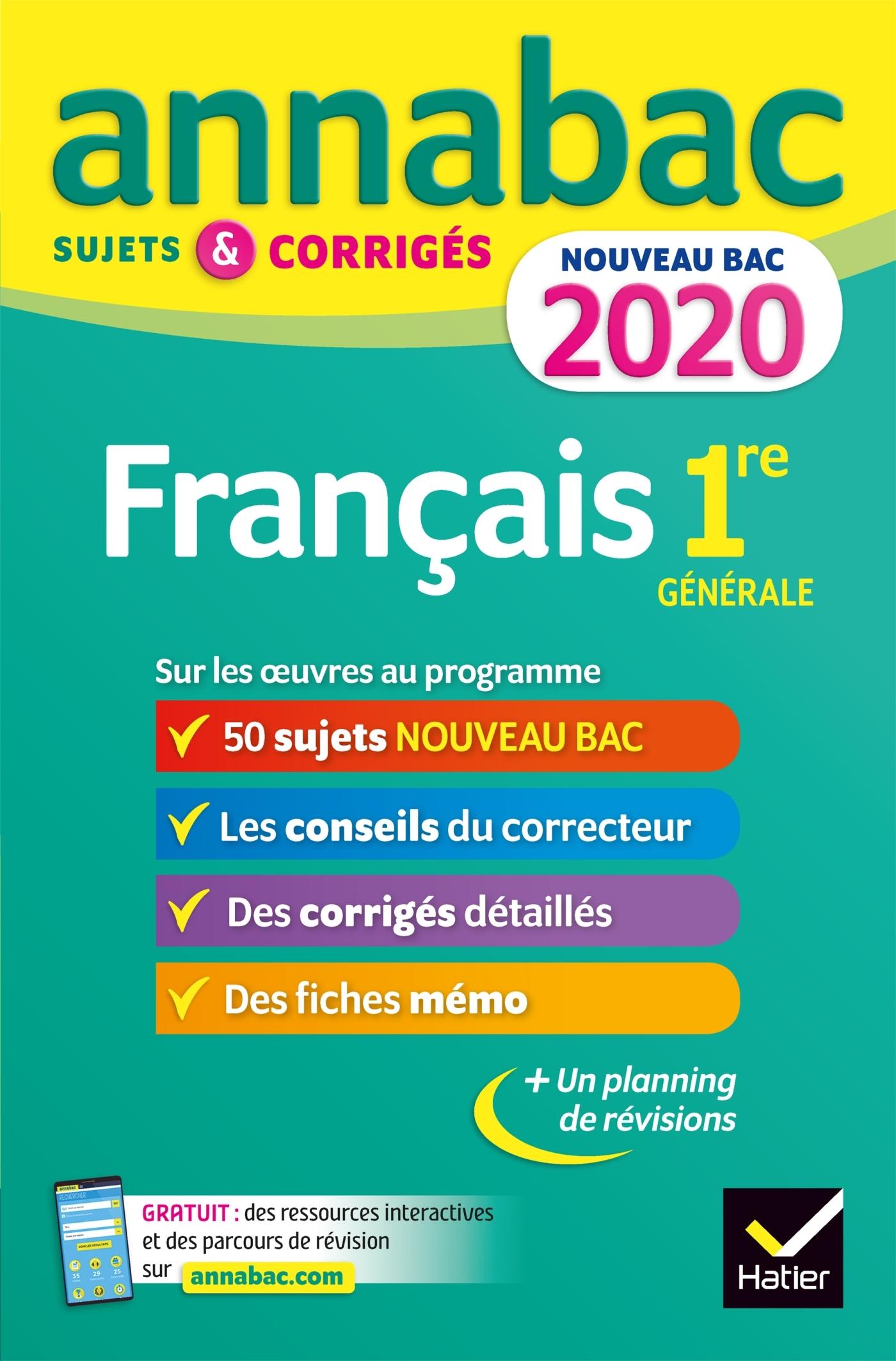 ANNALES ANNABAC 2020 FRANCAIS 1RE GENERALE - SUJETS ET CORRIGES POUR LE NOUVEAU BAC FRANCAIS