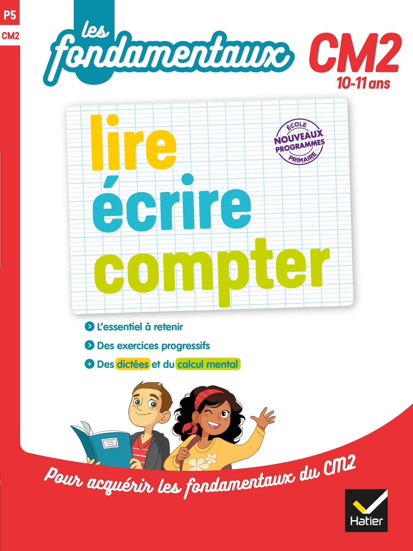 LIRE, ECRIRE, COMPTER CM2