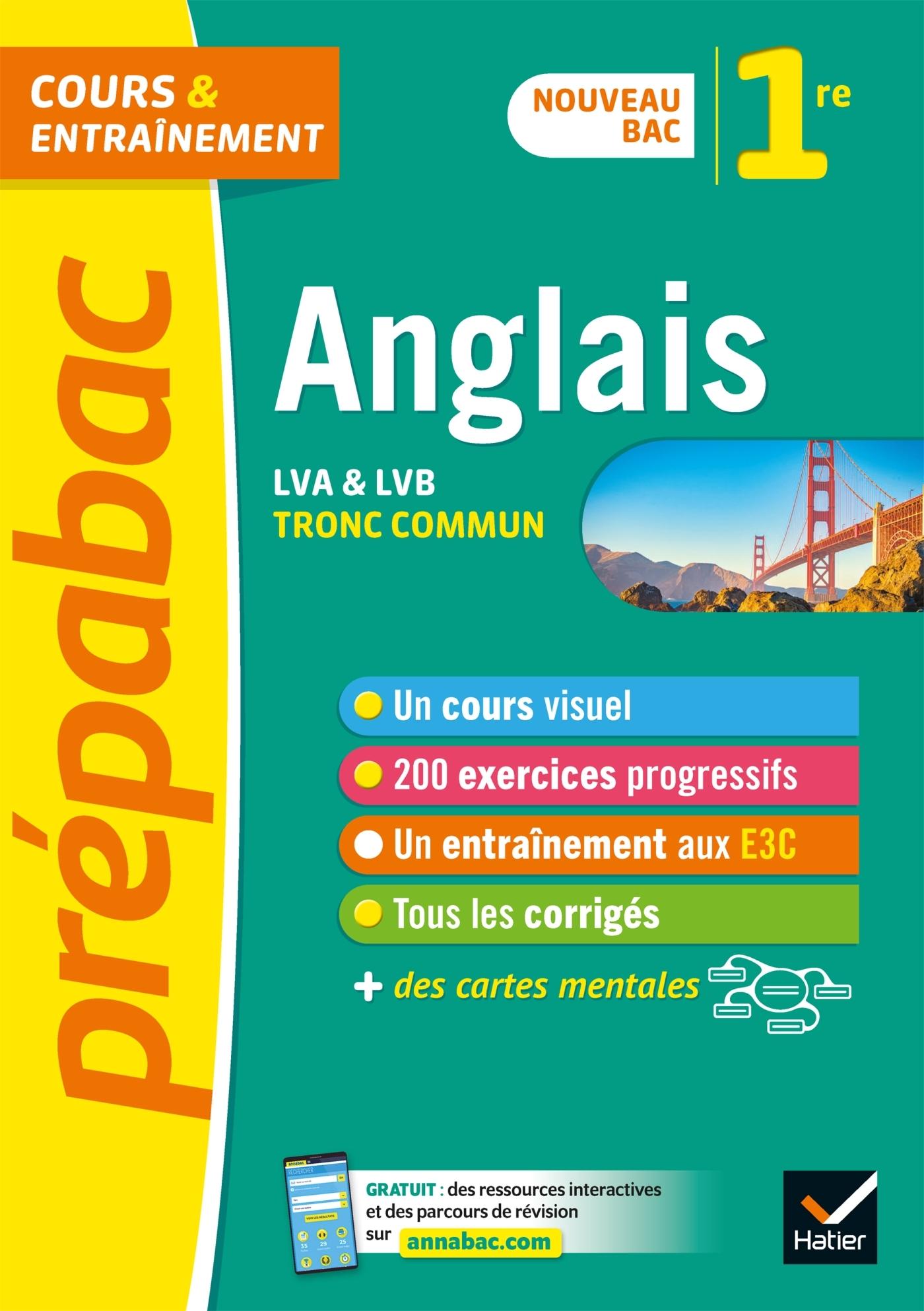 ANGLAIS 1RE (TRONC COMMUN) - PREPABAC COURS & ENTRAINEMENT - NOUVEAU PROGRAMME DE PREMIERE
