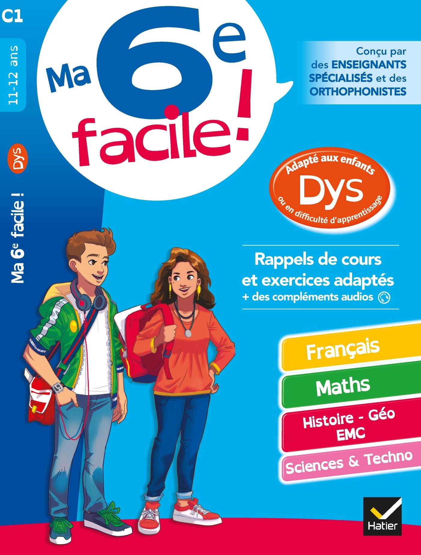 MA 6E FACILE ! ADAPTE AUX ENFANTS DYS OU EN DIFFICULTE D'APPRENTISSAGE - CAHIER D'ENTRAINEMENT TOUTE
