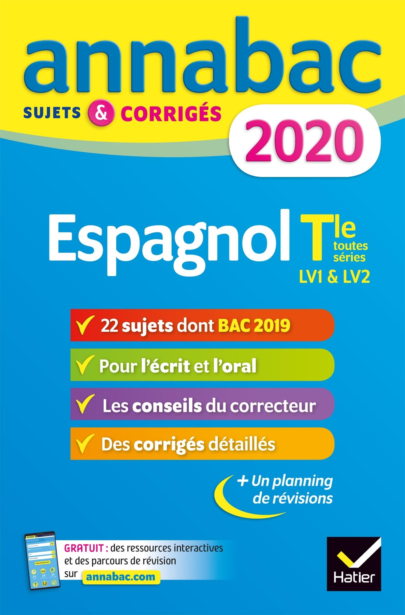 ANNALES ANNABAC 2020 ESPAGNOL TLE LV1 ET LV2 - SUJETS ET CORRIGES DU BAC  TERMINALE TOUTES SERIES