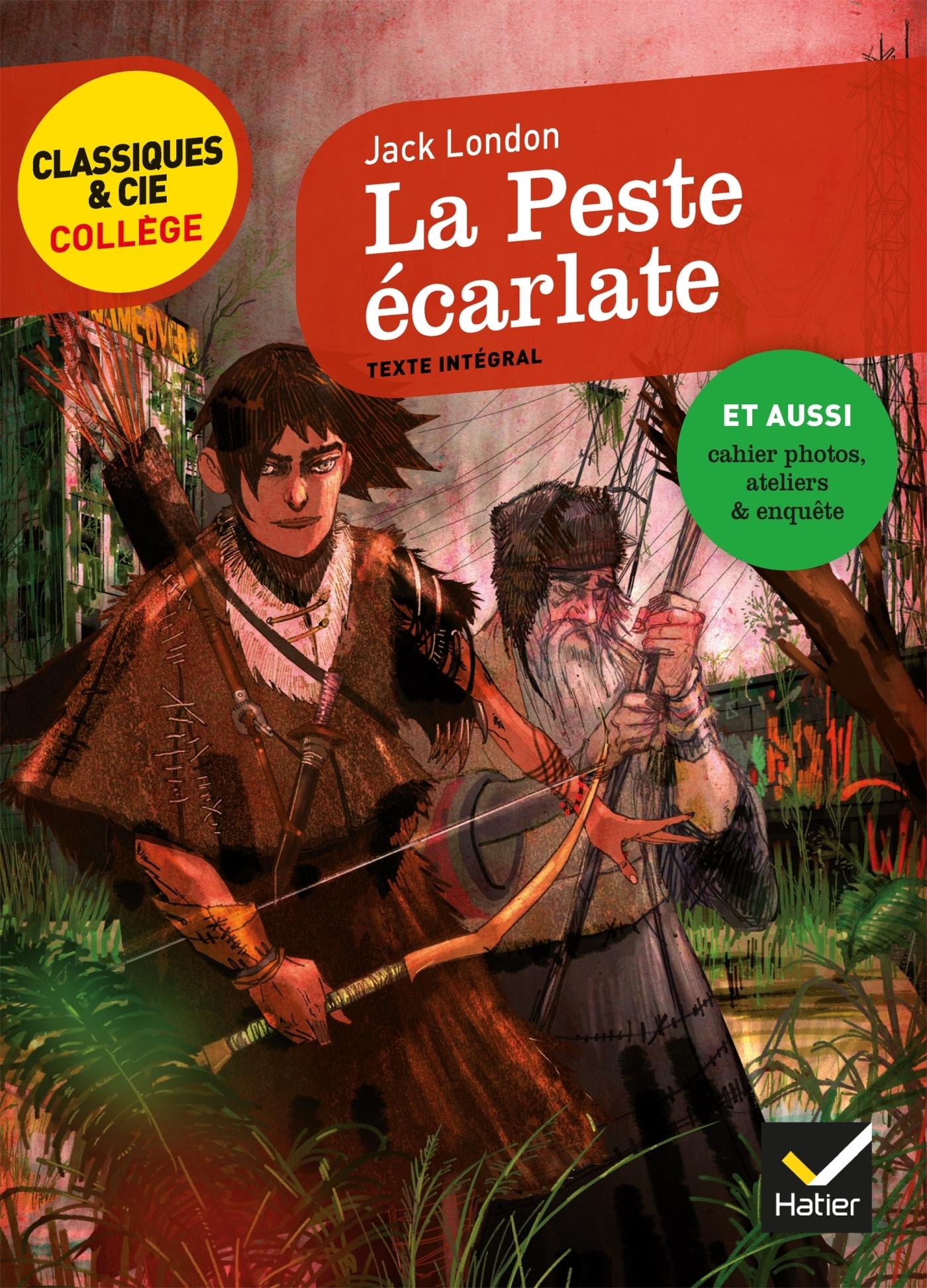CLASSIQUES & CIE COLLEGE - 89 - LA PESTE ECARLATE