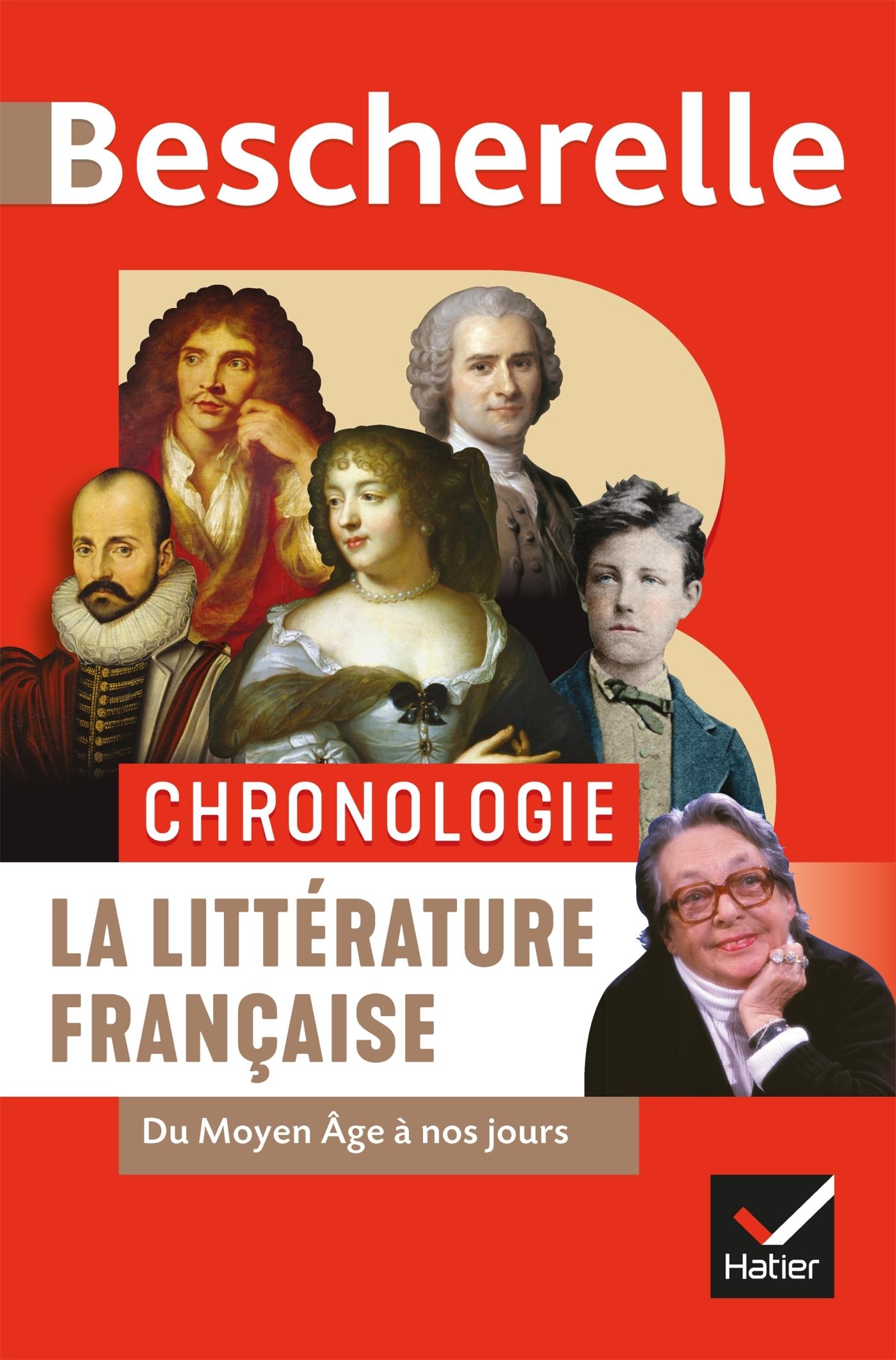 BESCHERELLE CHRONOLOGIE DE LA LITTERATURE FRANCAISE - DU MOYEN AGE A NOS JOURS