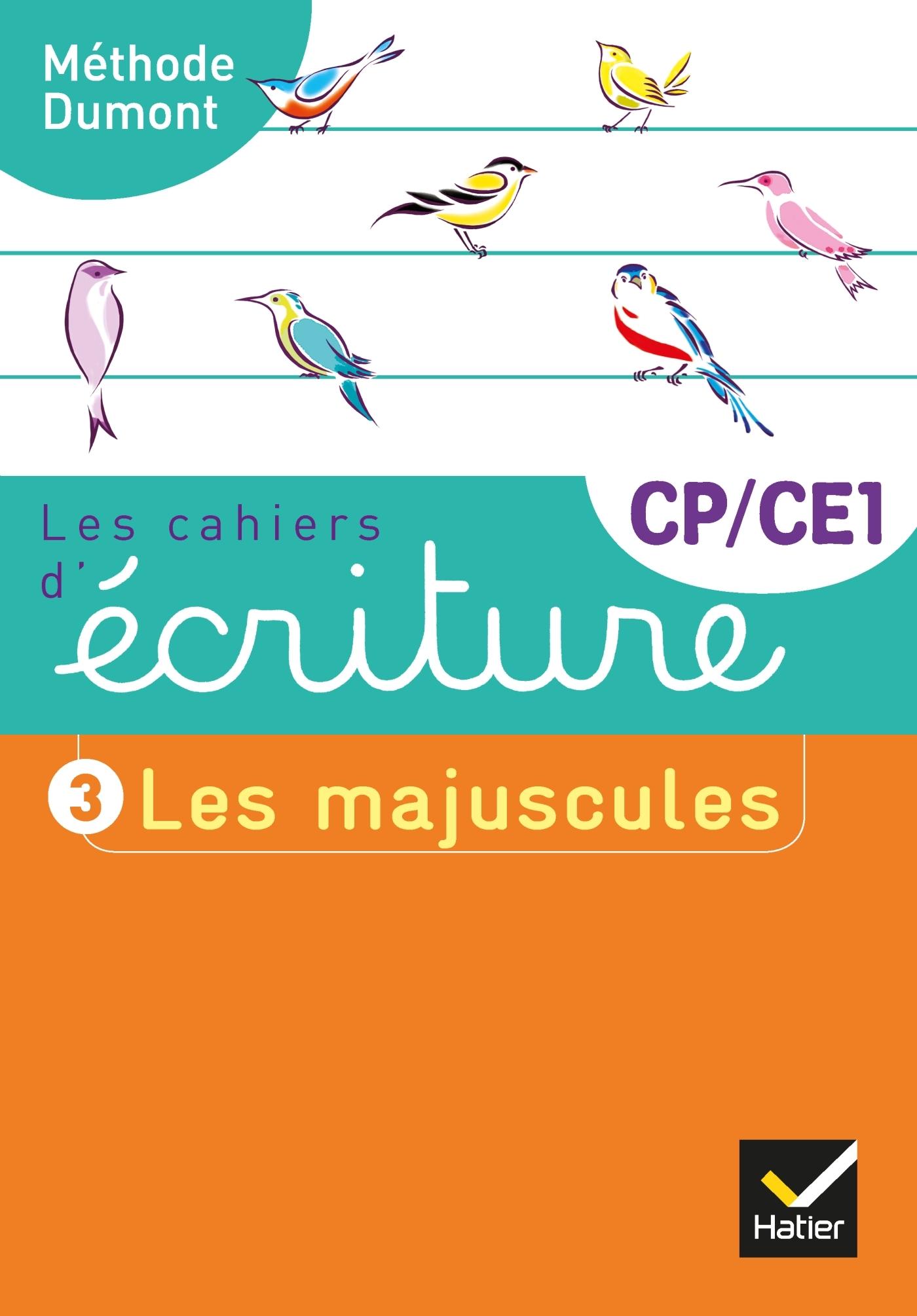 LES CAHIERS D'ECRITURE CP-CE1 ED. 2019 - CAHIER N  3 LES MAJUSCULES