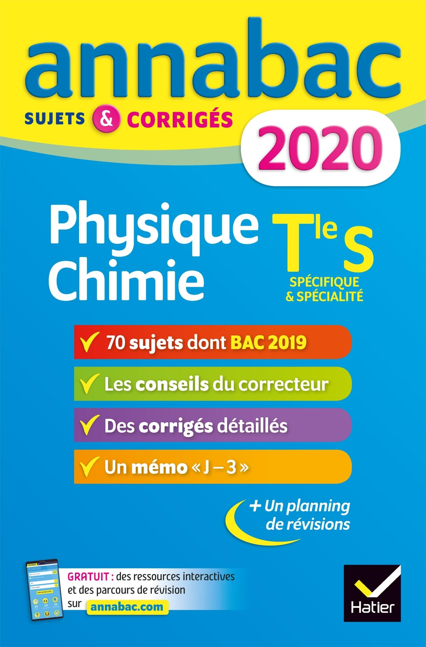 ANNALES ANNABAC 2020 PHYSIQUE-CHIMIE TLE S - SUJETS ET CORRIGES DU BAC  TERMINALE S