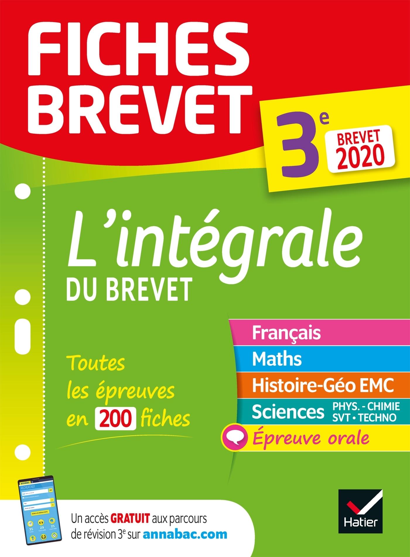 FICHES BREVET L'INTEGRALE DU BREVET 3E BREVET 2020 - FICHES DE REVISION POUR LES 5 EPREUVES