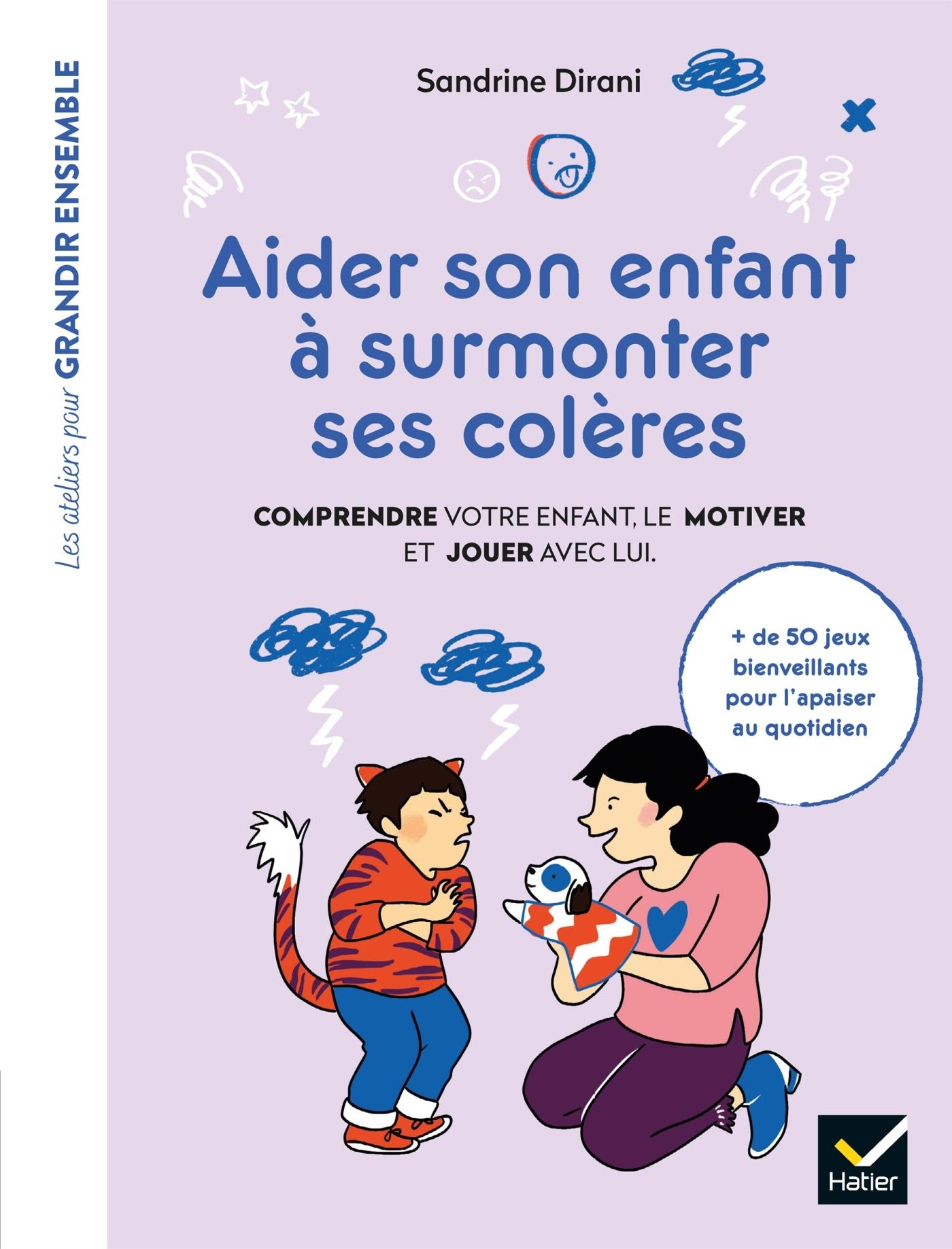 AIDER SON ENFANT A SURMONTER SES COLERES