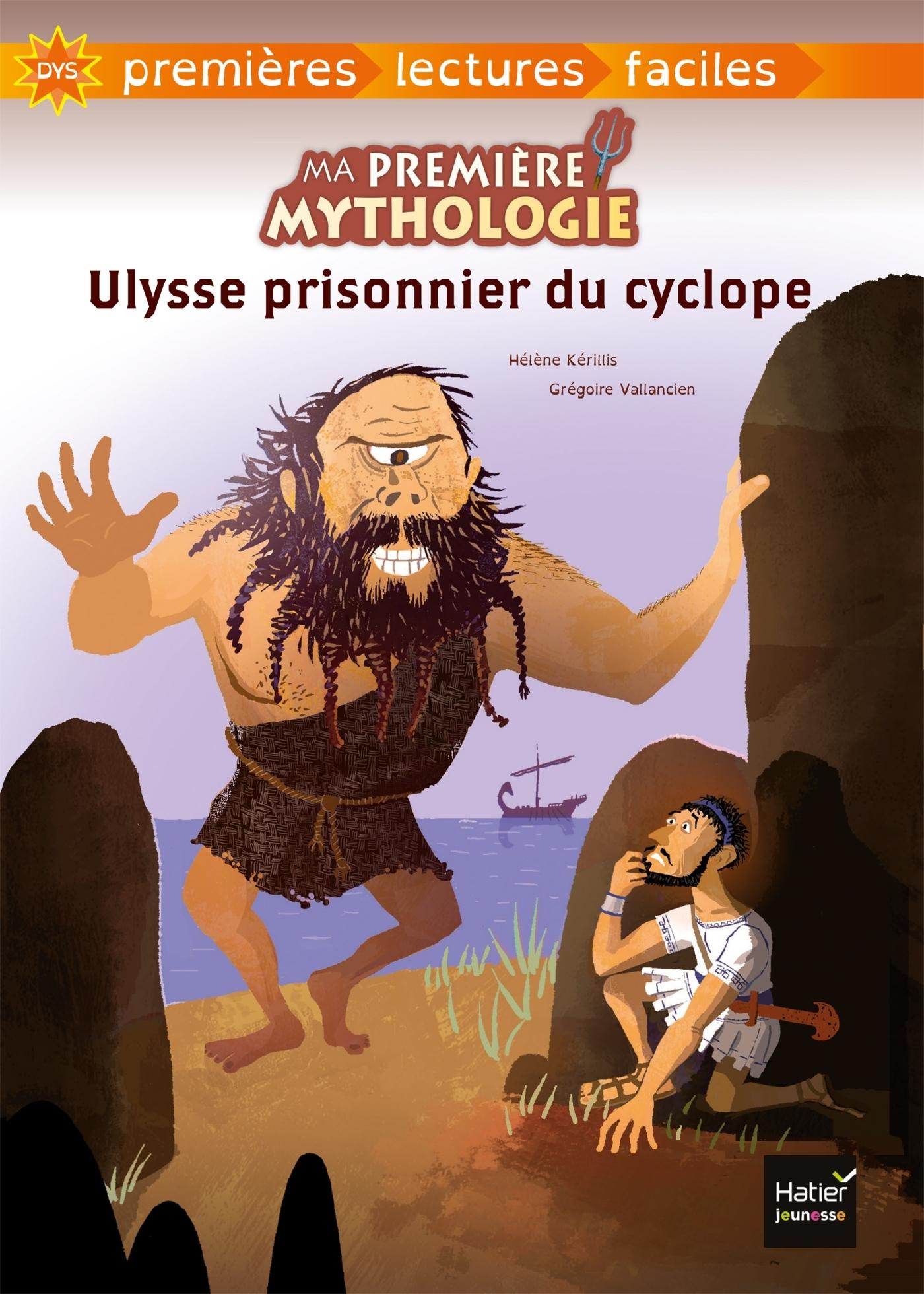 MA PREMIERE MYTHOLOGIE - T07 - ULYSSE PRISONNIER DU CYCLOPE ADAPTE