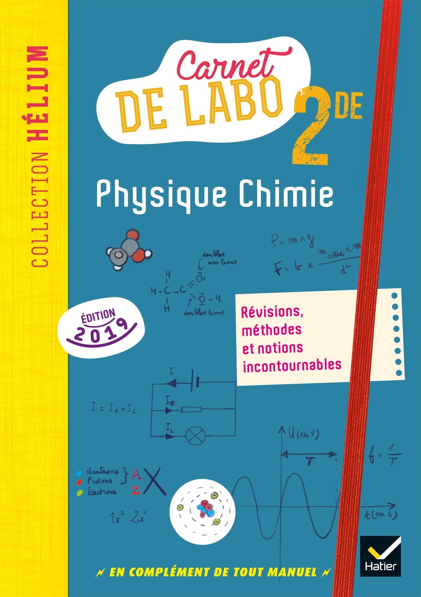 PHYSIQUE CHIMIE 2DE - ED. 2019 - CARNET DE LABO