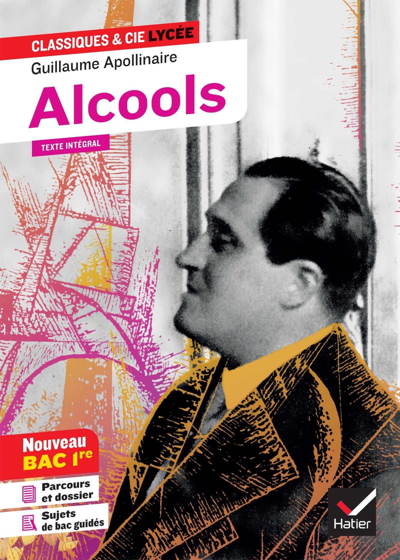 ALCOOLS (BAC 2020) - SUIVI DU PARCOURS  MODERNITE POETIQUE ?