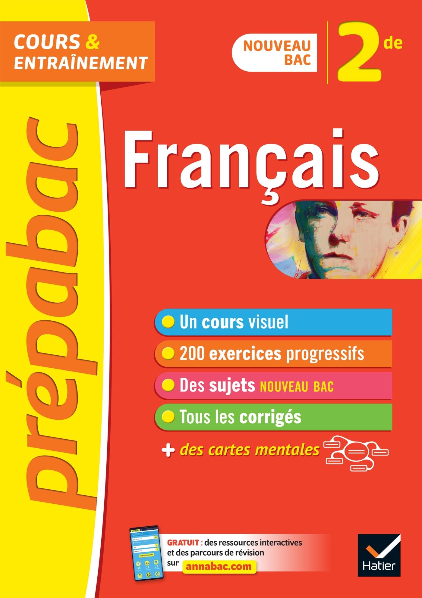 FRANCAIS 2DE - PREPABAC COURS & ENTRAINEMENT - NOUVEAU PROGRAMME DE SECONDE