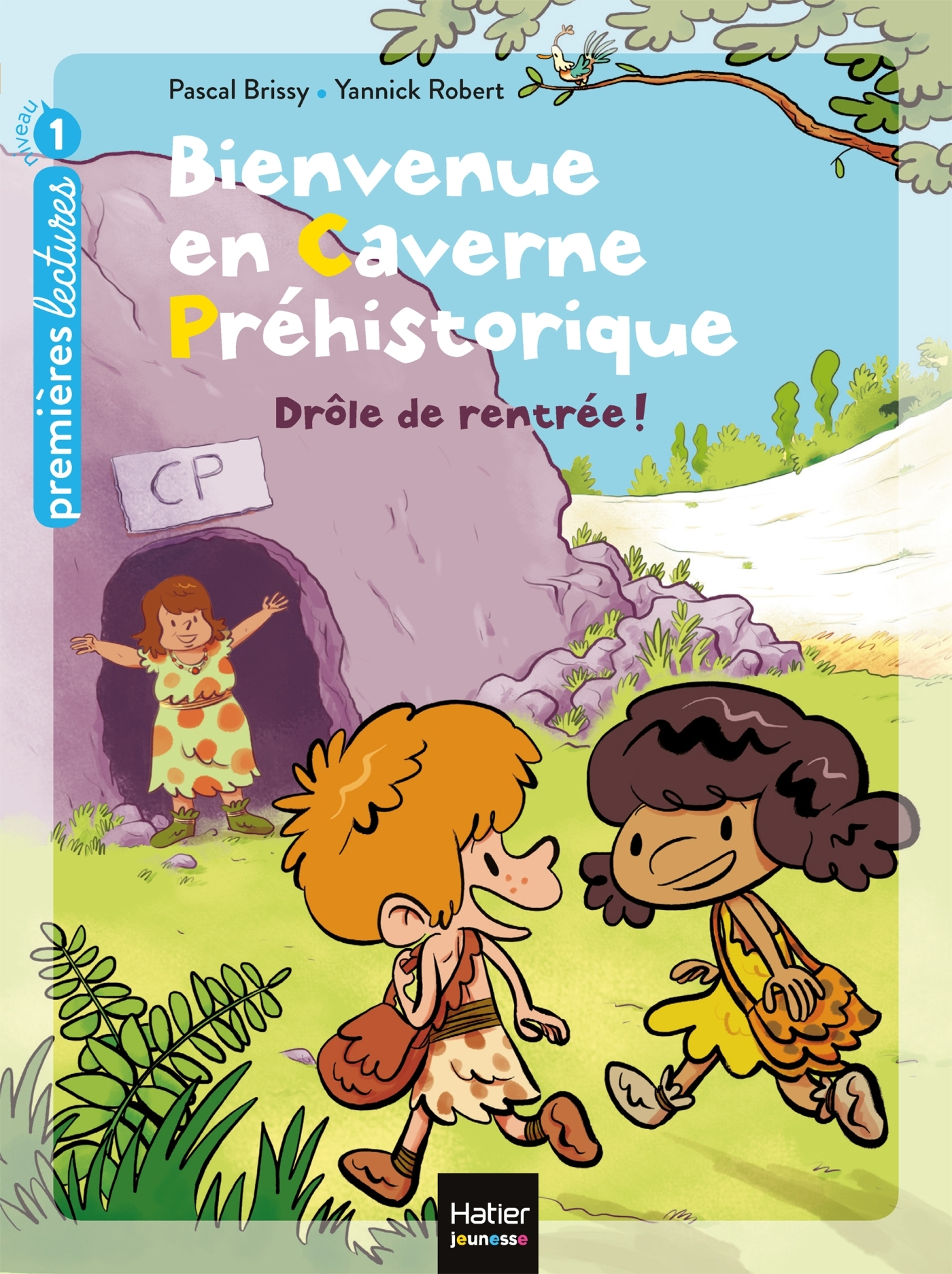 BIENVENUE EN CAVERNE PREHISTORIQUE - T01 - DROLE DE RENTREE !