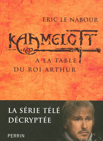 KAAMELOTT A LA TABLE DU ROI ARTHUR - VOL2