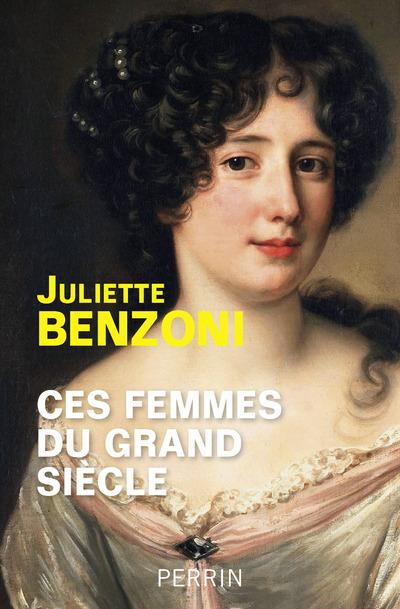 CES FEMMES DU GRAND SIECLE