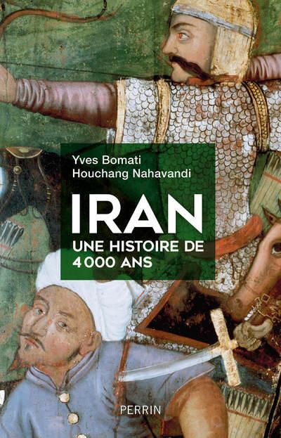 IRAN, UNE HISTOIRE DE 4 000 ANS
