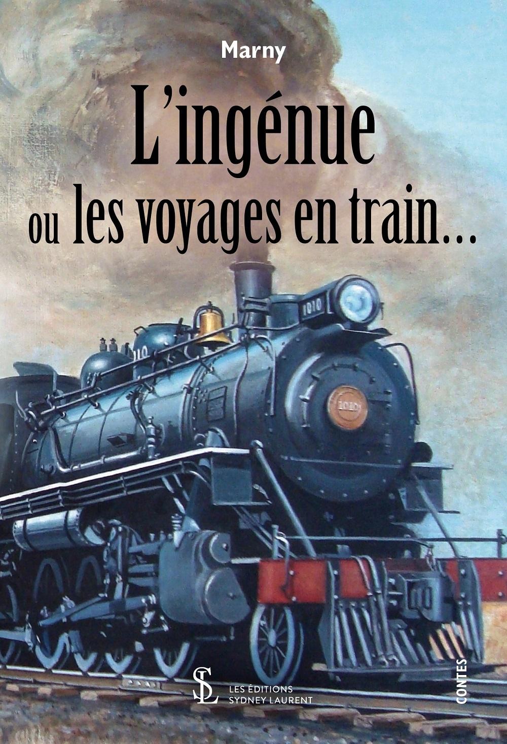 L INGENUE OU LES VOYAGES EN TRAIN