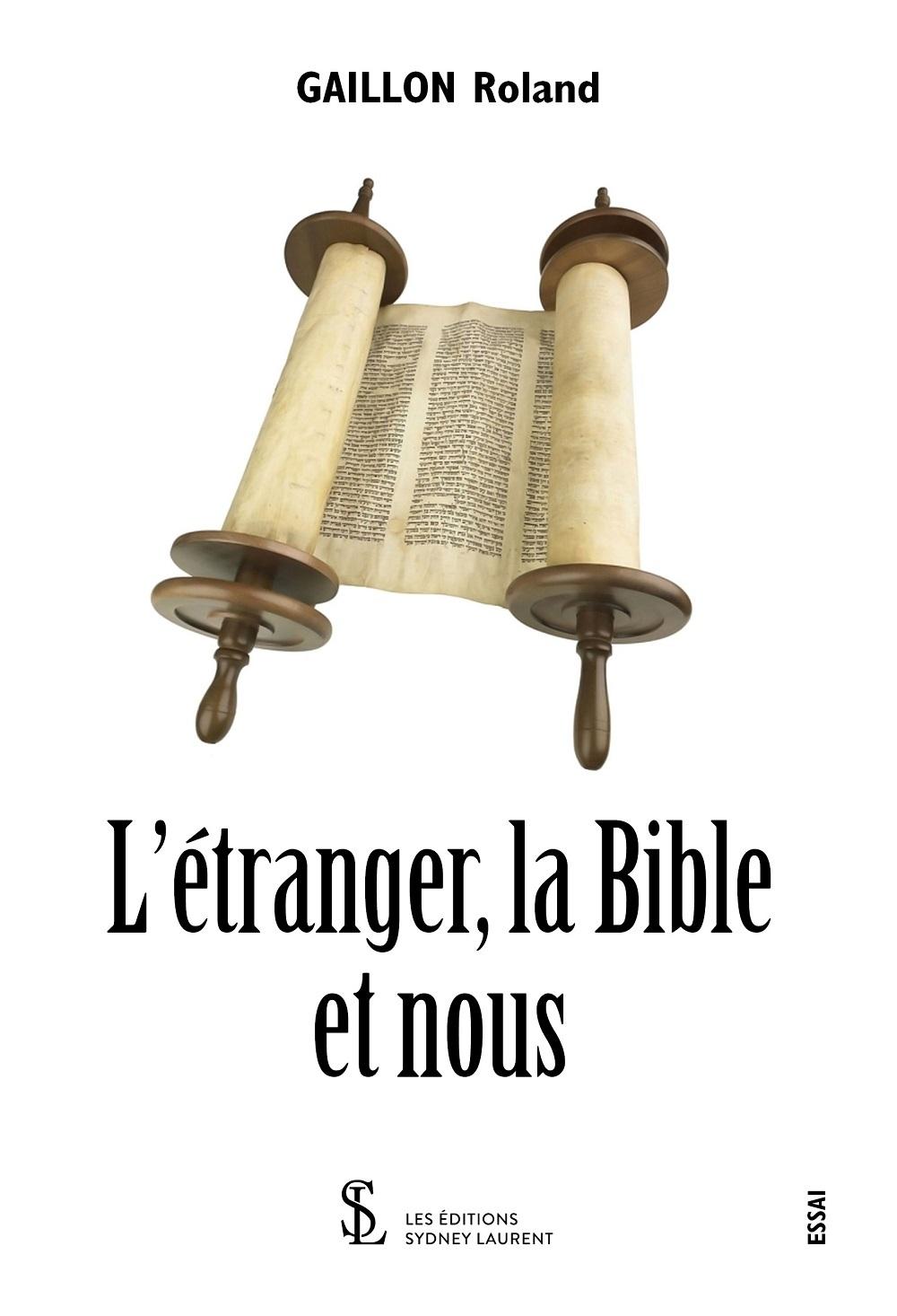 L ETRANGER, LA BIBLE ET NOUS