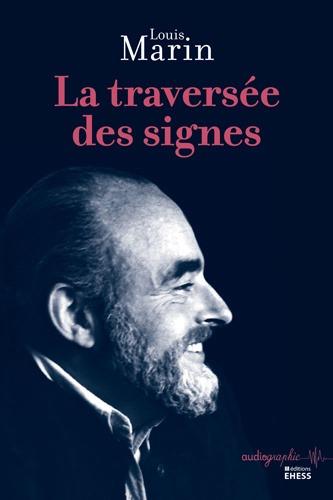 LA TRAVERSEE DES SIGNES
