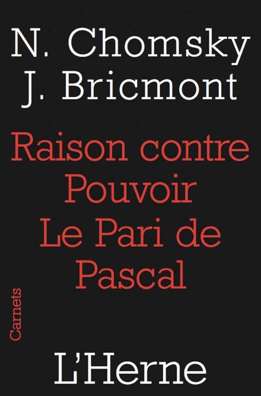 RAISON CONTRE POUVOIR, LE PARI DE PASCAL