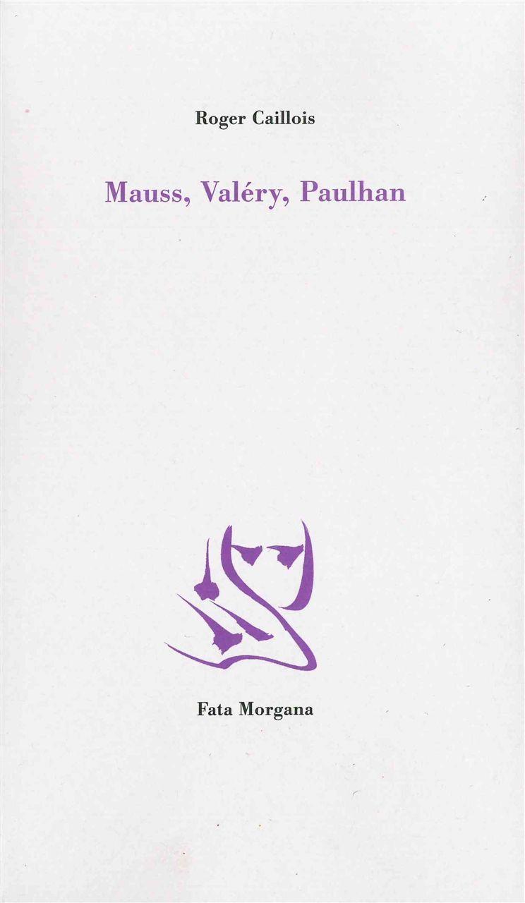MAUSS,VALERY,PAULHAN
