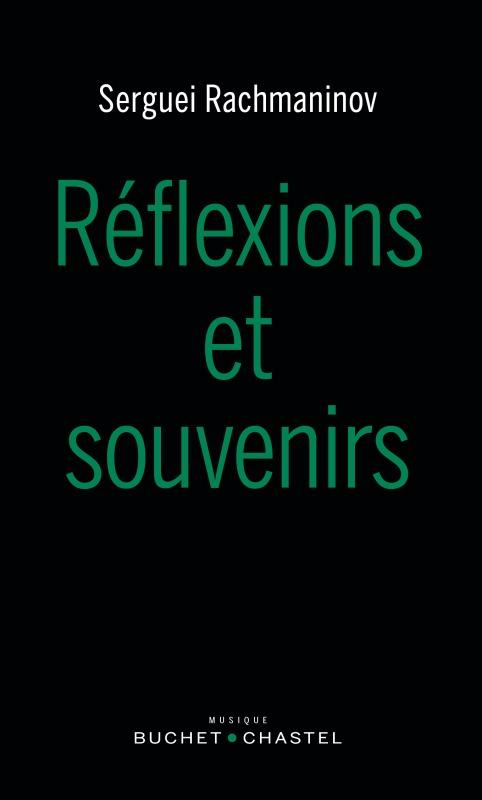 REFLEXIONS ET SOUVENIRS