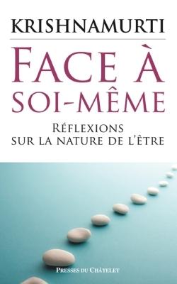 FACE A SOI-MEME - REFLEXIONS SUR L'AUTORITE
