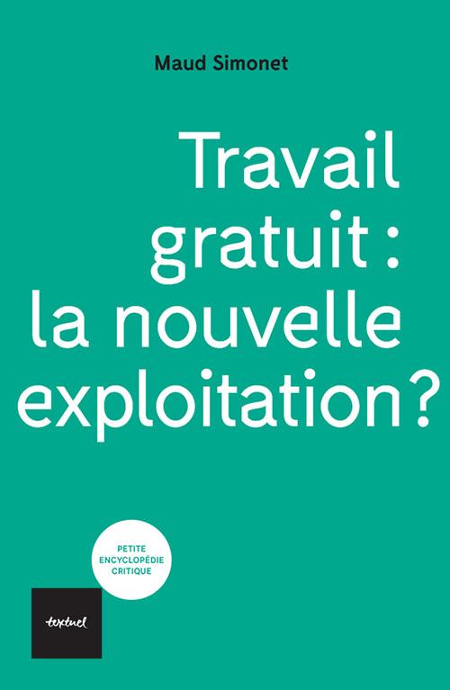 TRAVAIL GRATUIT LA NOUVELLE EXPLOITATION