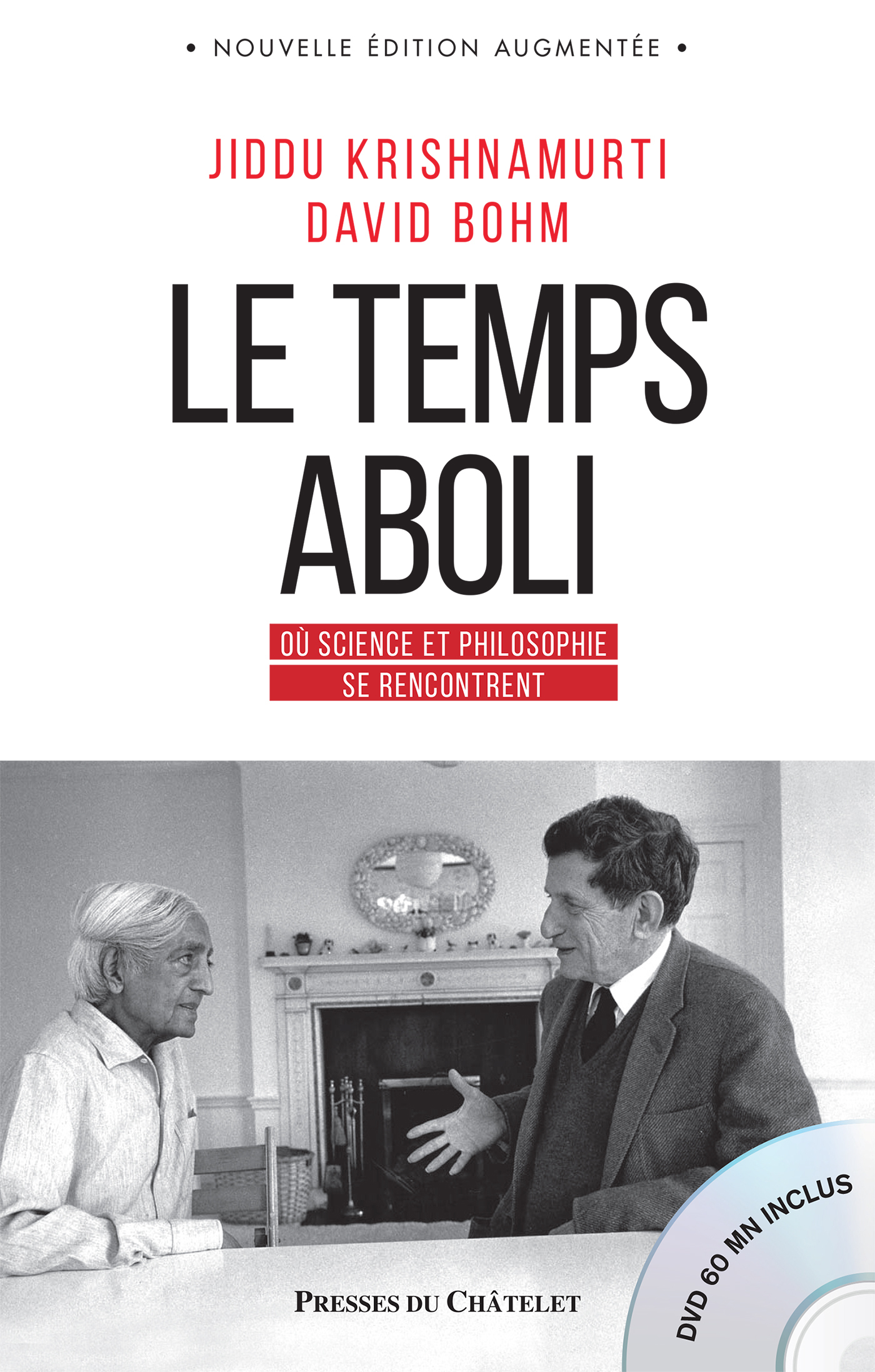 LE TEMPS ABOLI - OU SCIENCE ET PHILOSOPHIE SE RENCONTRENT