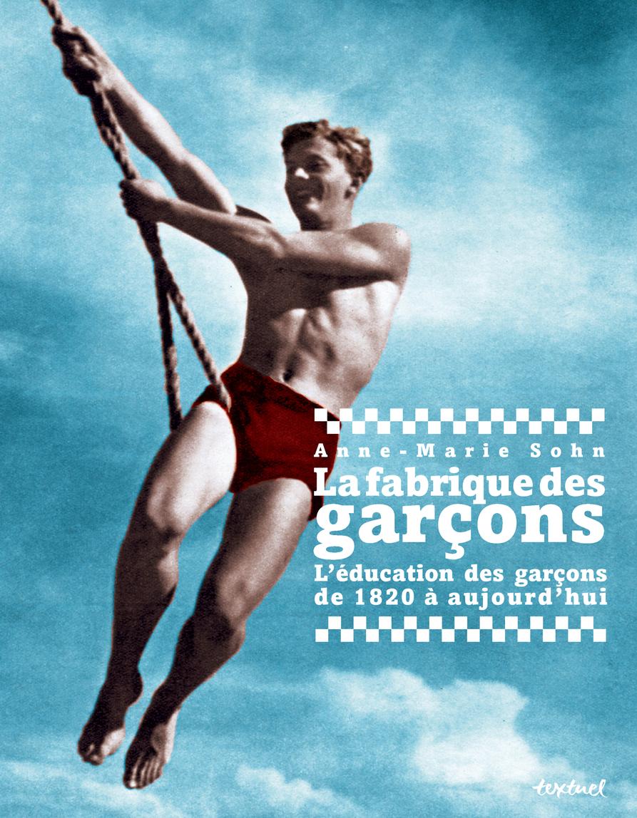 FABRIQUE DES GARCONS (LA)