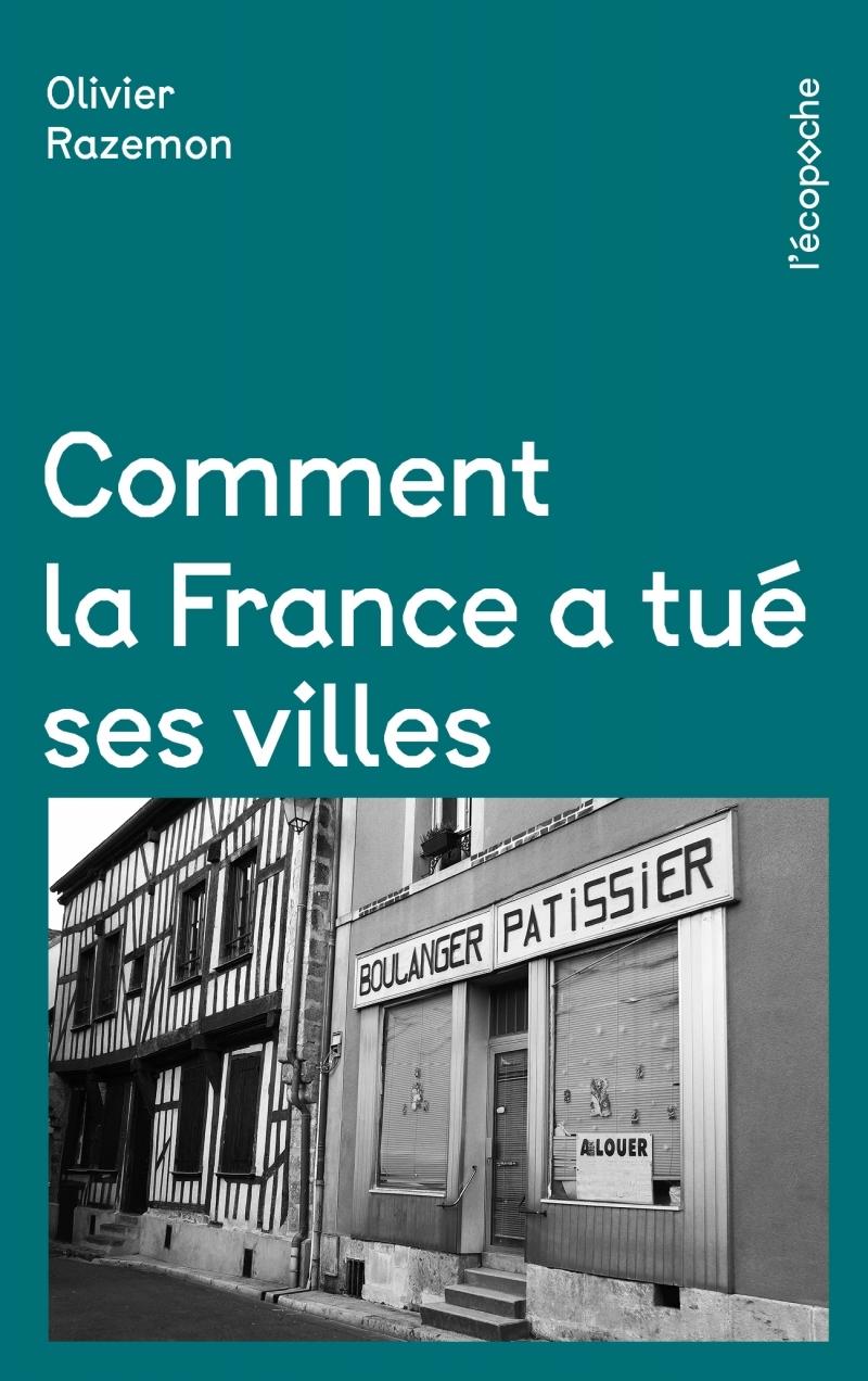 COMMENT LA FRANCE A TUE SES VILLES