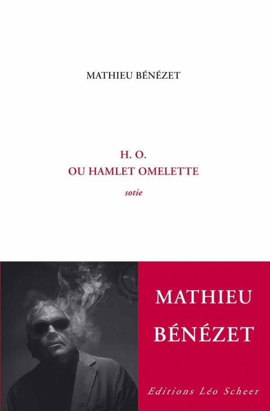H.O. OU HAMLET OMELETTE