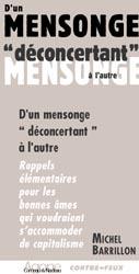 D'UN MENSONGE DECONCERTANT A L'AUTRE (SAUF QUEBEC)