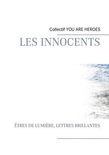 LES INNOCENTS - ETRES DE LUMIERE