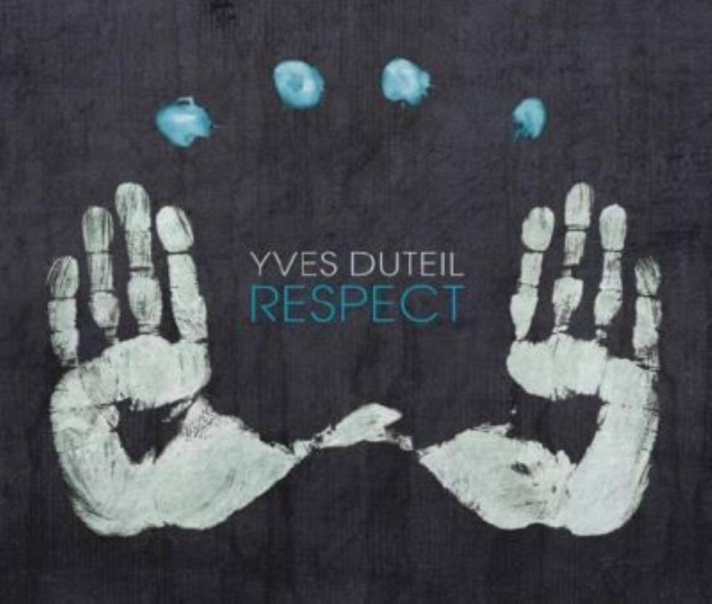 YVES DUTEIL/RESPECT