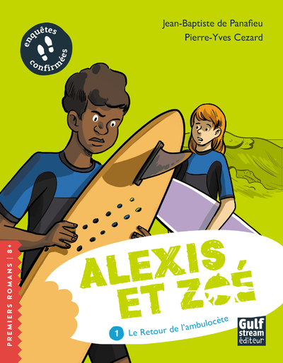 ALEXIS ET ZOE - TOME 1 LE RETOUR DE L'AMBULOCETE