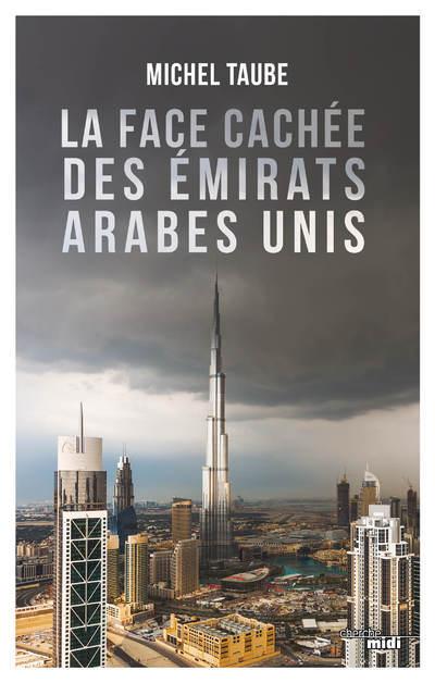 LA FACE CACHEE DES EMIRATS ARABES UNIS