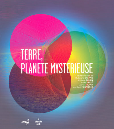 TERRE, PLANETE MYSTERIEUSE