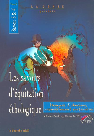 LES SAVOIRS D'EQUITATION ETHOLOGIQUE TOME 2 - VOL2