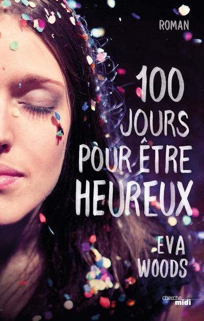 100 JOURS POUR ETRE HEUREUX