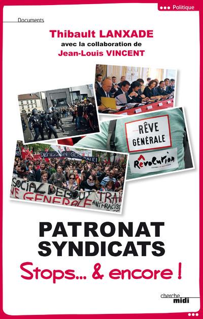PATRONAT SYNDICATS - STOP... & ENCORE !