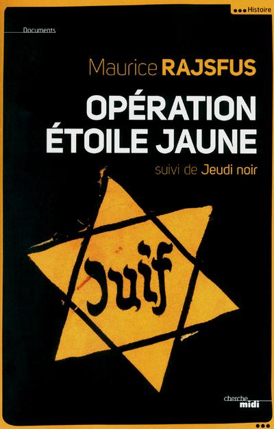 OPERATION ETOILE JAUNE