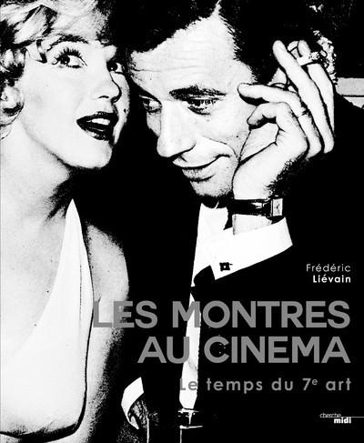 LES MONTRES AU CINEMA - LE TEMPS DU 7E ART