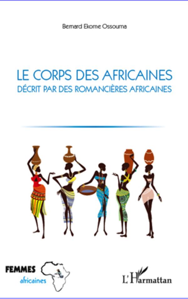 CORPS DES AFRICAINES DECRIT PAR DES ROMANCIERES AFRICAINES