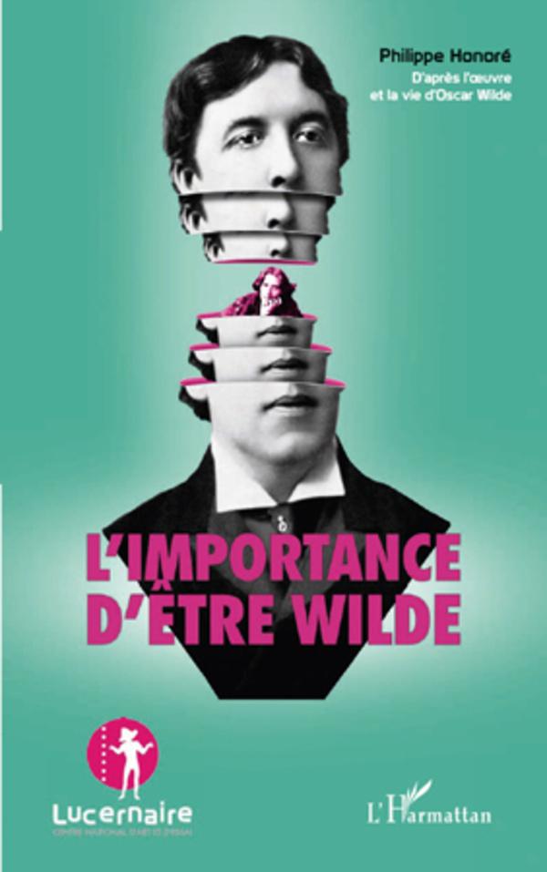 IMPORTANCE D'ETRE WILDE