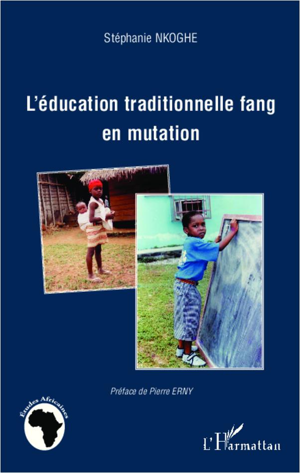 EDUCATION TRADITIONNELLE FANG EN MUTATION
