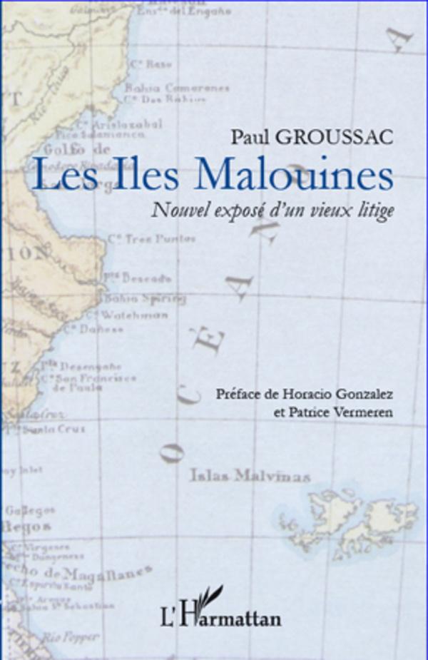 ILES MALOUINES NOUVEL EXPOSE D'UN VIEUX LITIGE