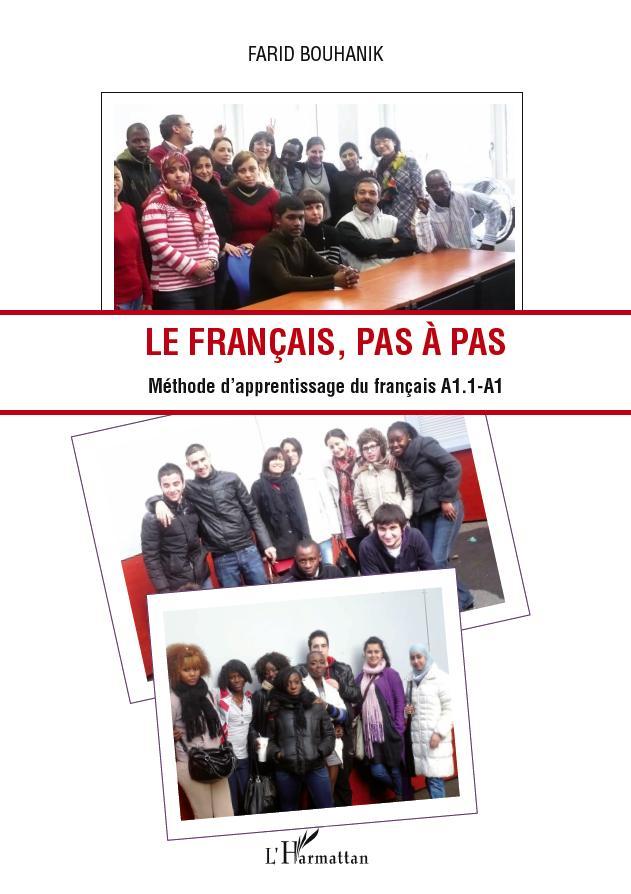 FRANCAIS PAS A PAS METHODE D'APPRENTISSAGE DU FRANCAIS A1 1 A1