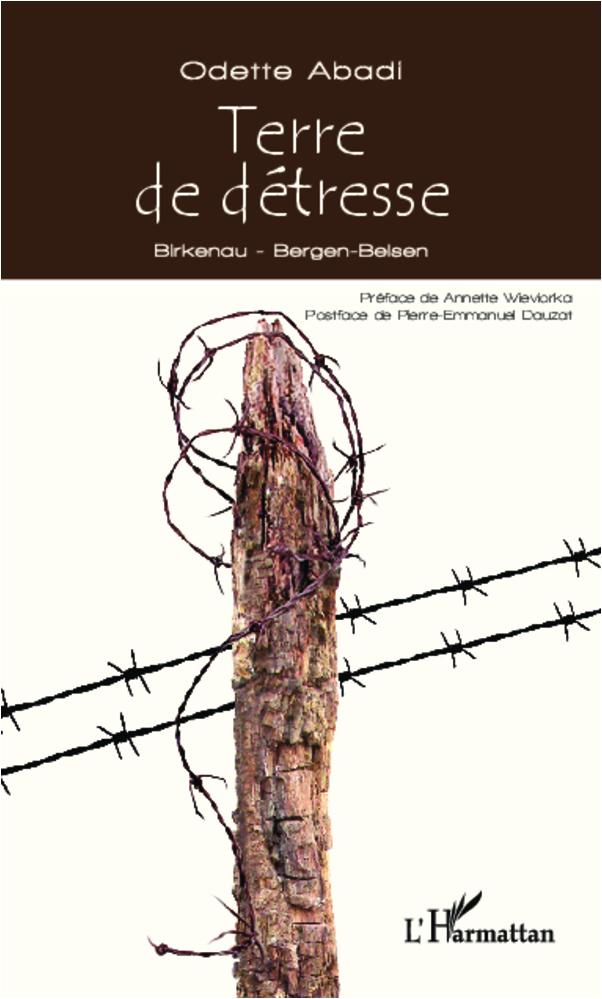 TERRE DE DETRESSE BIRKENAU BERGEN BELSEN