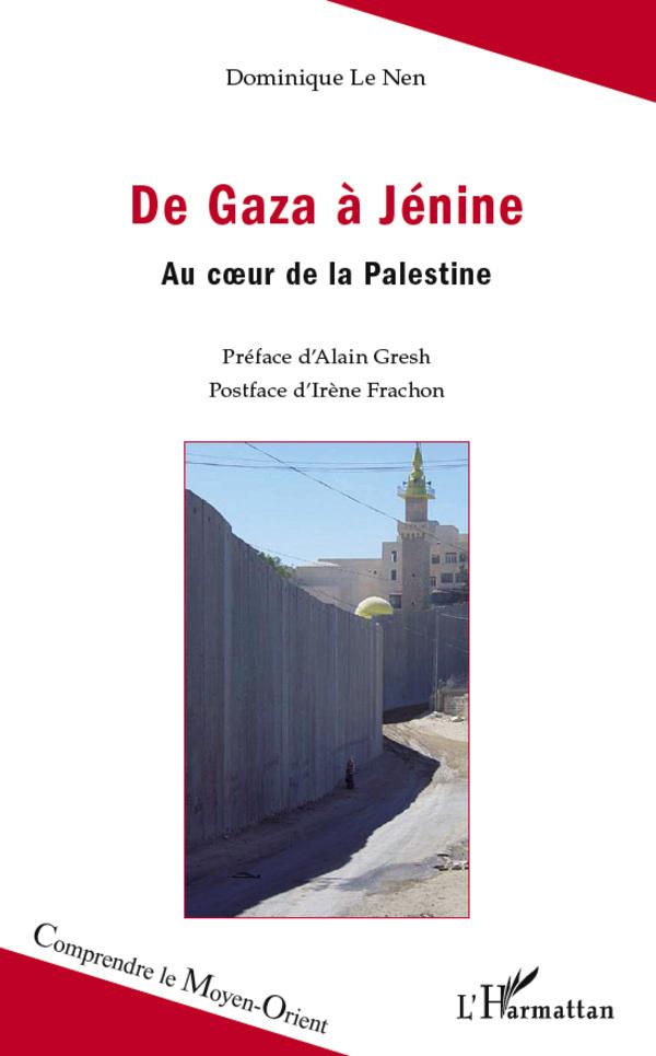 DE GAZA A JENINE (1E EDITION) AU COEUR DE LA PALESTINE